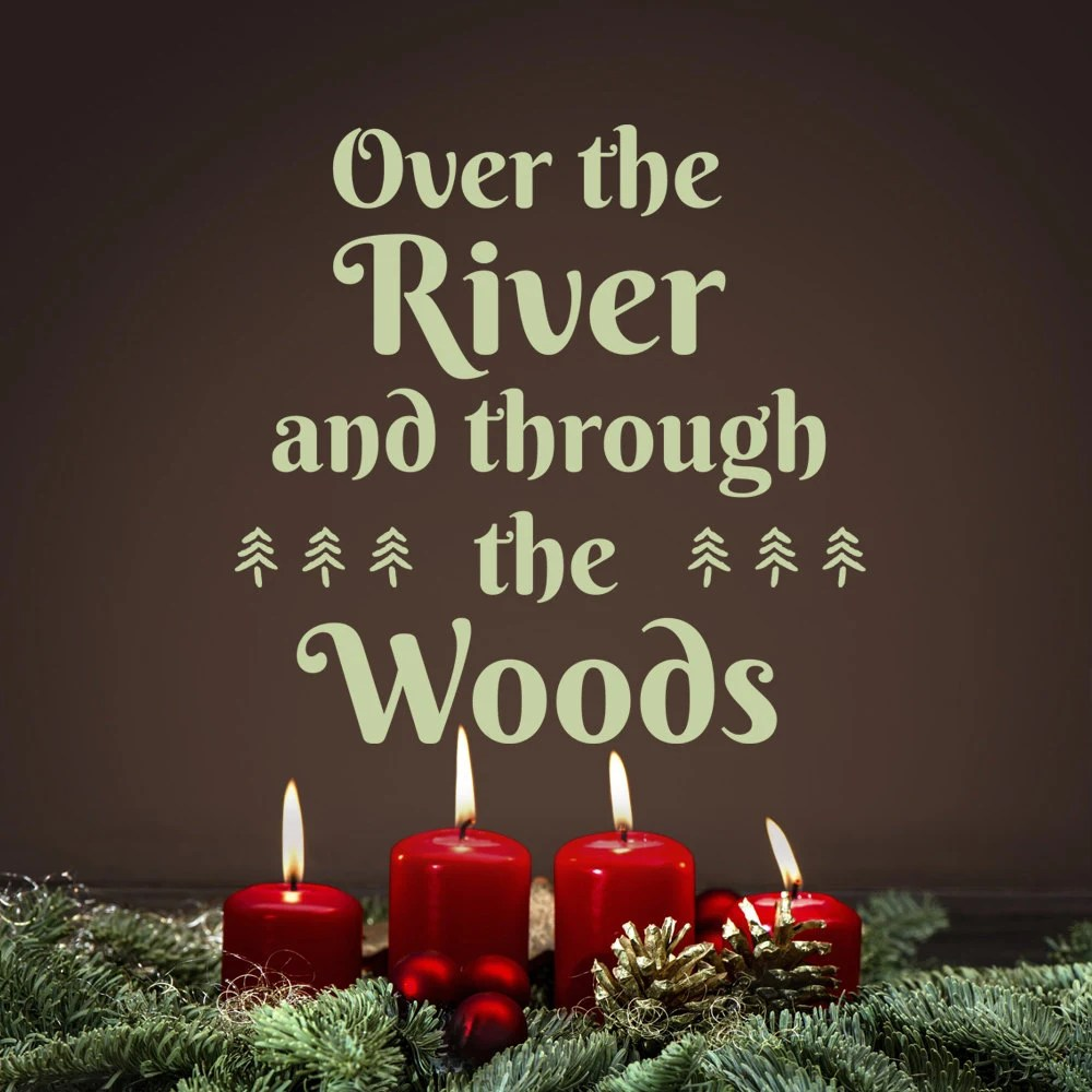 Over The River and through the Woods Christmas vinyl decal