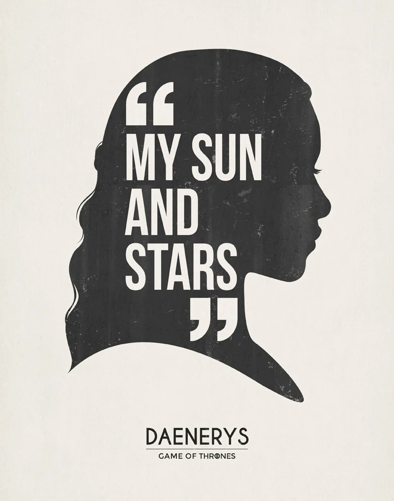 Moon And Stars Game Thrones Quote Daenerys