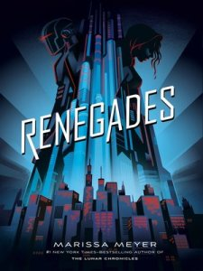 Feiwel   Friends Publisher       OverDrive  Rakuten OverDrive   eBooks     cover image of Renegades Series  Book 1