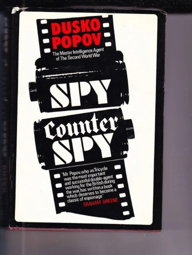 116112008 Dusko Popov Spy Counter Spy   Nazi Germany   Espionage
