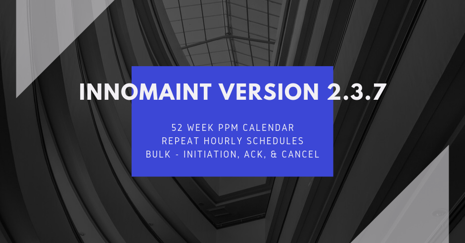 InnoMaint Asset Maintenance & Facility Maintenance Software Release of Version