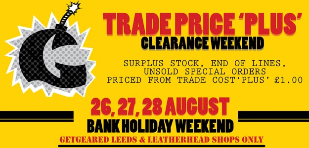 Trade Price 'Plus Bank Holiday Weekend