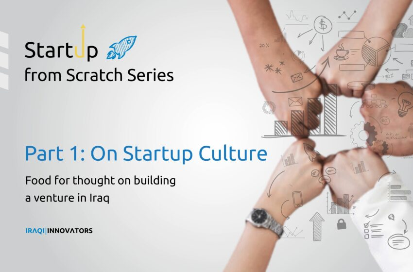 Startup from Scratch series part 1