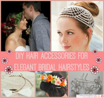 29 DIY Hair Accessories for Elegant Bridal Hairstyles     29 DIY Hair Accessories for Elegant Bridal Hairstyles