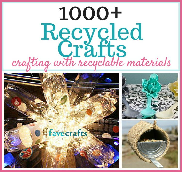1000 Recycled Crafts Useful Things Made From Upcycled