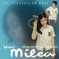 Voor Milea (Original Motion Picture Soundtrack) - The Panasdalam Bank