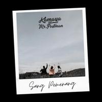 Kamaya & Mr. Postman - Sang Pemenang Mp3