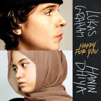 Lukas Graham - Happy For You (feat. Hanin Dhiya) Mp3