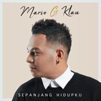 Download lagu Mario G klau - Sepanjang Hidupku