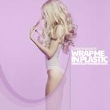 CHROMANCE & Marcus Layton - Wrap Me In Plastic (Marcus Layton Radio Edit)