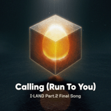 Download I-LAND - Calling (Run To You)