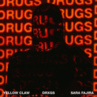 Yellow Claw - DRXGS (feat. Sara Fajira) Mp3