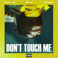 Marion Jola, Danilla & Ramengvrl - Don't Touch Me Mp3
