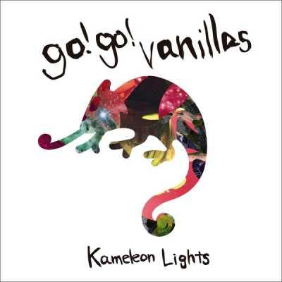 go!go!vanillas - Kameleon Lights