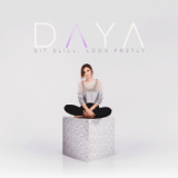 Download Daya - Sit Still, Look Pretty