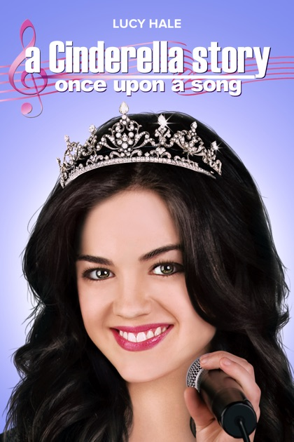 A Cinderella Story: Once Upon a Song on iTunes