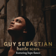 Download lagu Guy Sebastian - Battle Scars (feat. Lupe Fiasco)
