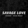 Download Jawsh 685 x Jason Derulo - Savage Love (Laxed - Siren Beat)