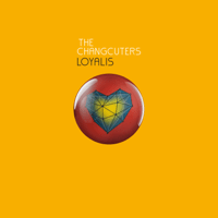 The Changcuters - Loyalis Mp3
