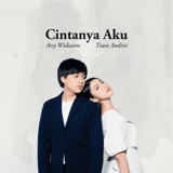 Download Tiara Andini & Arsy Widianto - Cintanya Aku