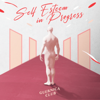 Guernica Club - Self Esteem in Progress Mp3
