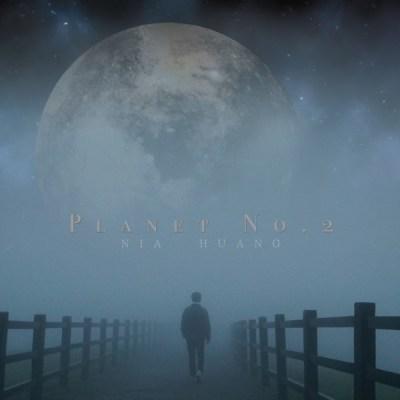 NiaHuang - Planet No.2