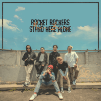 Download Rocket Rockers & Stand Here Alone - Maha Benar