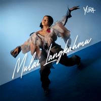 Mulai Langkahmu - Single - Yura Yunita