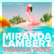 Download lagu Miranda Lambert - Tequila Does (Telemitry Remix)