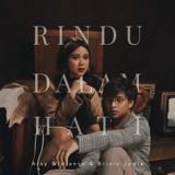 Download Arsy Widianto & Brisia Jodie - Rindu Dalam Hati