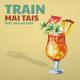 Download lagu Train & Skylar Grey - Mai Tais