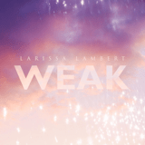 Download Larissa Lambert - Weak