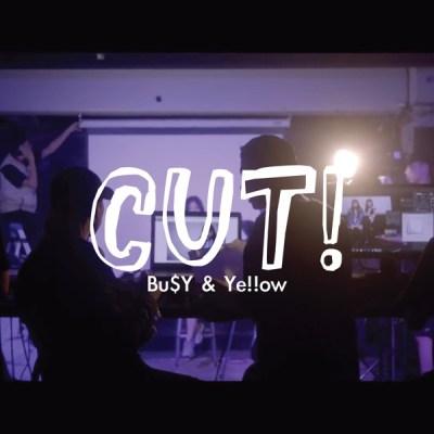 影子計劃, Ye!!ow & Bu$Y - Cut! - Single