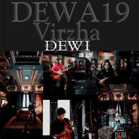 Dewa 19 - Dewi (feat. Virzha) Mp3