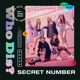 Download lagu SECRET NUMBER - Who Dis?