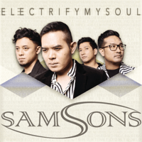 SAMSONS - Electrify My Soul Mp3