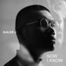 Download lagu Kaleb J - Now I Know MP3