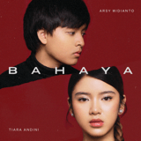 Download Arsy Widianto & Tiara Andini - Bahaya