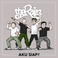 The Rain - Aku Siap! Mp3