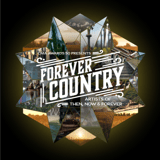 Download Artists Of Then, Now & Forever - Forever Country
