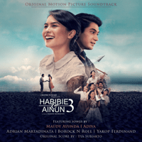 Habibie & Ainun 3 (Original Motion Picture Soundtrack) - Various Artists