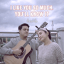 Download AVIWKILA - I Like You so Much, You'll Know It
