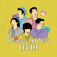 ChAS ( Chaseiro All Stars ) - Ceria Mp3