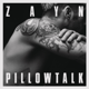 Download lagu ZAYN - PILLOWTALK MP3