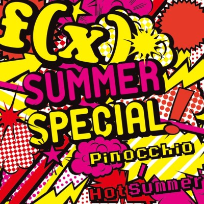 f(x) - SUMMER SPECIAL Pinocchio / Hot Summer - Single