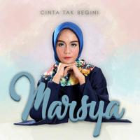 Download Marsya - Cinta Tak Begini