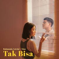 Download Rahmania Astrini & Nino - Tak Bisa