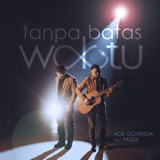 Download Ade Govinda - Tanpa Batas Waktu (feat. Fadly)