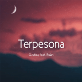 Download Gustixa - Terpesona (feat. Bulan)