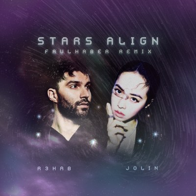 R3HAB & 蔡依林 - Stars Align (FAULHABER Remix) - Single